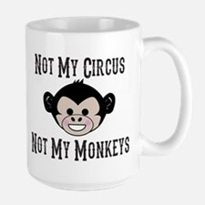 Not My Circus, Not My Monkeys (Cute) Mugs