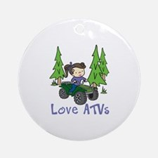 Love ATVs Ornament (Round)