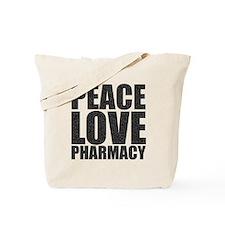 Peace Love Pharmacy Tote Bag