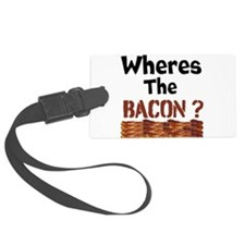 Wheres The Bacon Luggage Tag