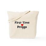First Time Preggo Tote Bag