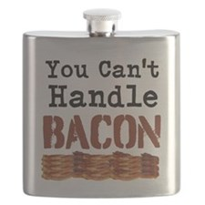 You Cant Handle Bacon Flask