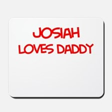 Josiah Loves Daddy Mousepad