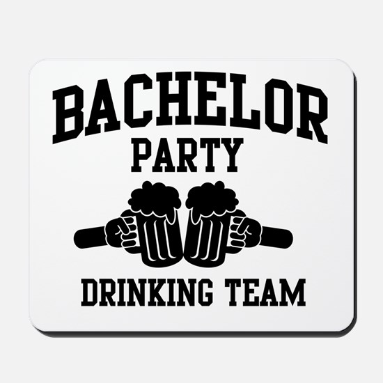 Bachelor Party Drinking Team Mousepad