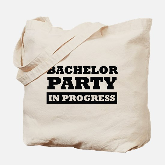 Bachelor Party in Progress Tote Bag