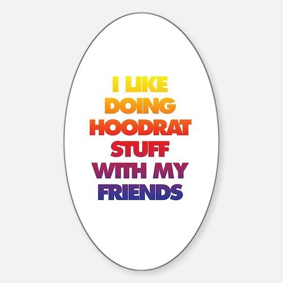 Hood rat Sticker (Oval)
