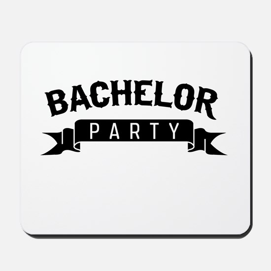 Bachelor Party Mousepad