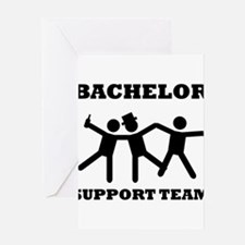 Bachelor Support Team Greeting Cards