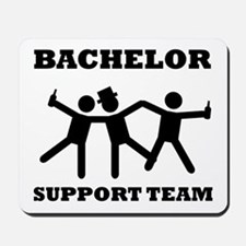 Bachelor Support Team Mousepad