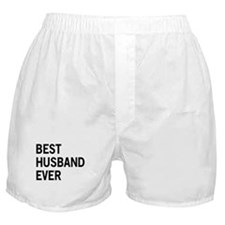 Best Husband Ever Boxer Shorts