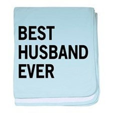 Best Husband Ever baby blanket