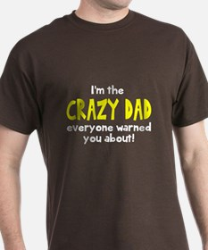 Crazy Dad T-Shirt