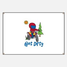 Get Dirty Banner