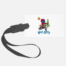 Get Dirty Luggage Tag