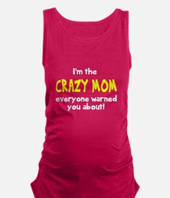 Crazy Mom Maternity Tank Top