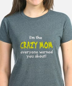 Crazy Mom T-Shirt