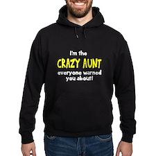Crazy Aunt Hoodie