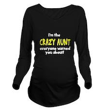 Crazy Aunt Long Sleeve Maternity T-Shirt
