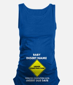 Baby Under Construction Maternity Tank Top