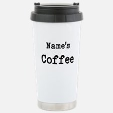Name's Coffee Travel Mug