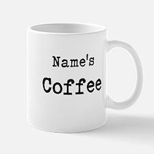 Name's Coffee Mugs