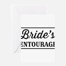 Brides Entourage Greeting Cards