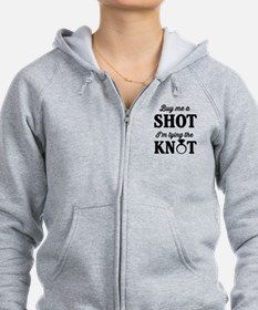 Buy Me a Shot, I'm Tying the Knot Zip Hoodie