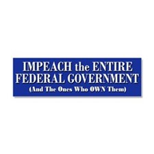 Impeach Federal Government - Car Magnet 10 X 3