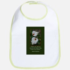 There are Always Flowers Bib