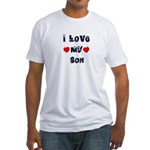 I Love MY SON Fitted T-Shirt