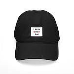 I Love MY SON Black Cap