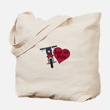 Luv to Ride Tote Bag