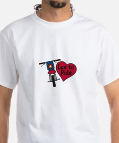 Luv to Ride T-Shirt