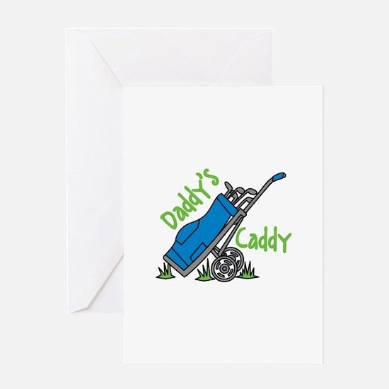 Daddys Caddy Greeting Cards