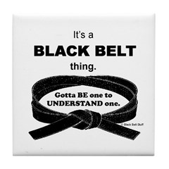 Black Belt Thing Tile Coaster