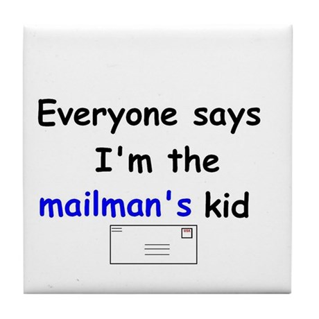 MAILMAN'S KID HUMOR Tile Coaster