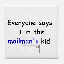 MAILMAN'S KID HUMOR Tile Coaster