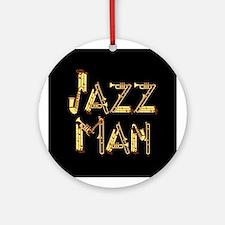 Jazz man sax saxophone Ornament (Round)
