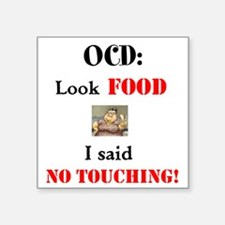 i said no touching Sticker