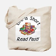 Life is Short<br> Tote Bag