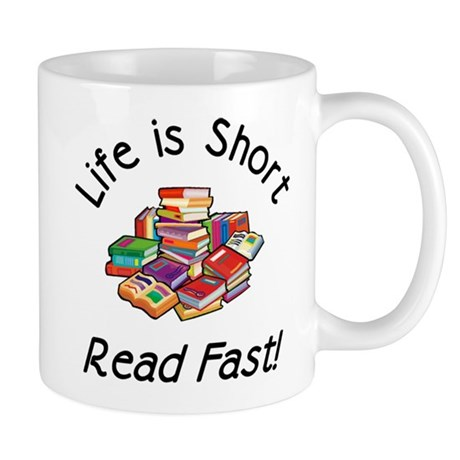 Life is Short<br> Mug