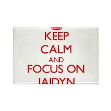 Keep Calm and focus on Jaidyn Magnets