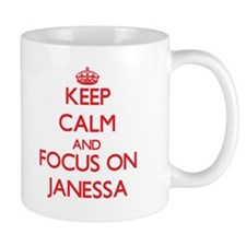Keep Calm and focus on Janessa Mugs