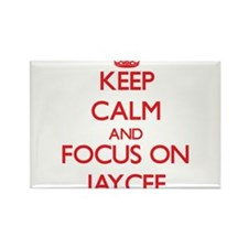 Keep Calm and focus on Jaycee Magnets