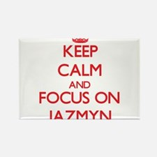 Keep Calm and focus on Jazmyn Magnets