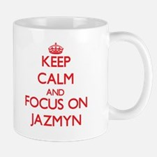 Keep Calm and focus on Jazmyn Mugs