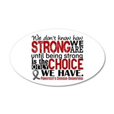 Parkinsons How Strong We Are Wall Decal