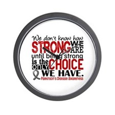 Parkinsons How Strong We Are Wall Clock