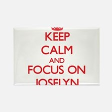 Keep Calm and focus on Joselyn Magnets