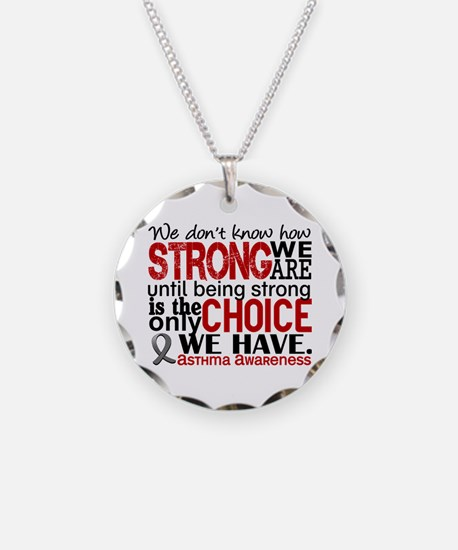 Asthma How Strong We Are Necklace